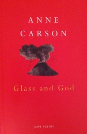 Glass  Irony and God  New Directions Paperbook   Anne Carson     Goodreads