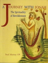 Paul Murray, A Journey with Jonah: The Spirituality of Bewilderment