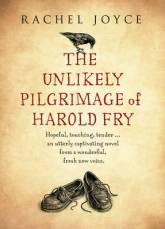Rachel Joyce, The Unlikely Pilgrimage of Harold Fry