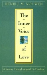 Henri J. M. Nouwen, The Inner Voice of Love