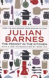 Julian Barnes, The Pedant in the Kitchen