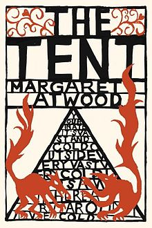 Margaret Atwood, The Tent